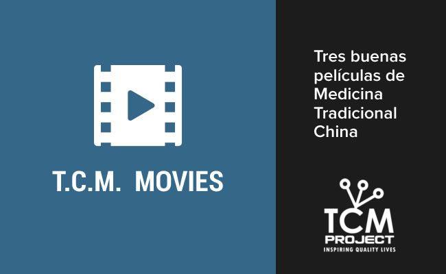 Tres buenas películas sobre Medicina Tradicional China