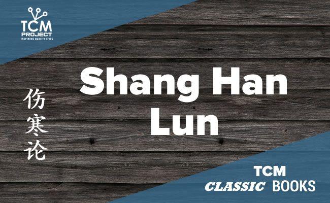 Tratado de Criopatología – Shang Han Lun 伤寒论  – Libro de Zhang Zhong Jing
