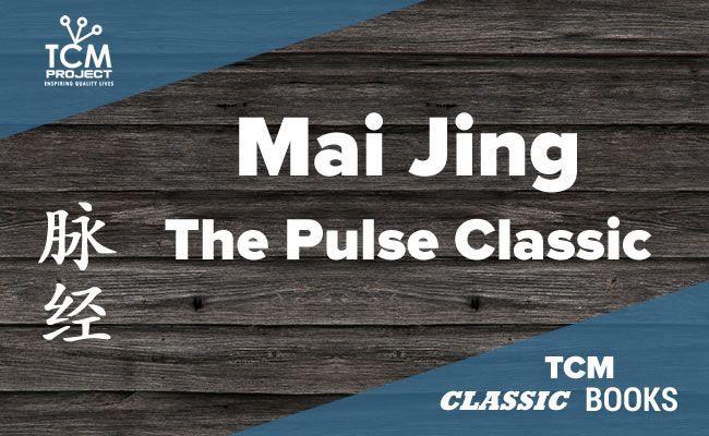 El Mai Jing o El Clásico del Pulso: Libro fundamental de MTC