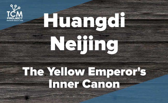 Huangdi Neijing: El Canon Interno del Emperador Amarillo